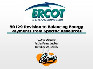 50129 Revision to Balancing Energy Payments from Specific Resources