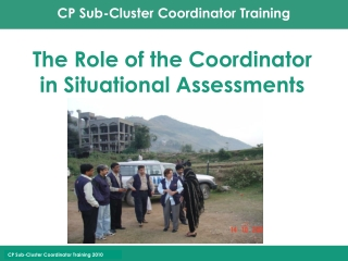 The Role of the Coordinator in Situational Assessments