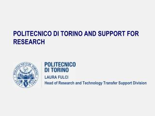 POLITECNICO DI TORINO AND SUPPORT FOR RESEARCH
