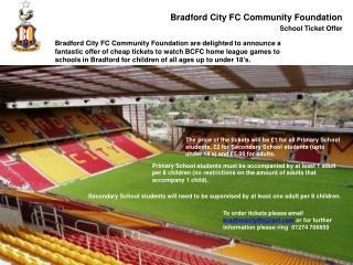 Bradford City FC Community Foundation School Ticket O ffer