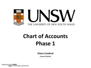 Chart of Accounts Phase 1 Diane Croxford Finance Division