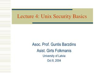 Lecture 4: Unix Security Basics