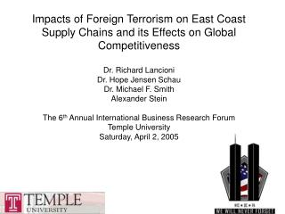 Impacts of Foreign Terrorism on East Coast Supply Chains and its Effects on Global Competitiveness