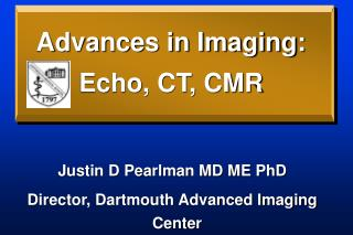 Advances in Imaging: Echo, CT, CMR