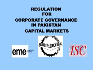 REGULATION  FOR  CORPORATE GOVERNANCE IN PAKISTAN  CAPITAL MARKETS