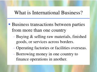 What is International Business