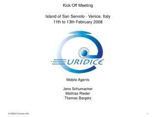 Kick Off Meeting Island of San Servolo - Venice, Italy 11th to 13th February 2008