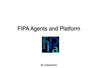 FIPA Agents and Platform