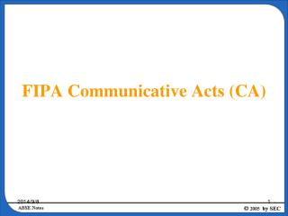 FIPA Communicative Acts (CA)