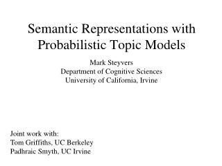 Semantic Representations with Probabilistic Topic Models