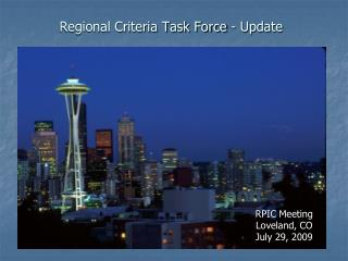 Regional Criteria Task Force - Update