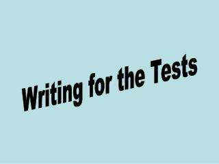 Writing for the Tests