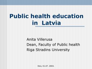 Public health education in Latvia