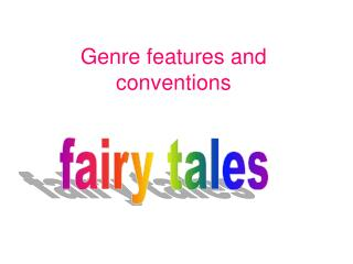 Genre features and conventions