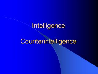 Intelligence Counterintelligence