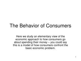 The Behavior of Consumers