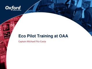 Eco Pilot Training at OAA