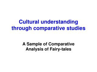 Cultural understanding through comparative studies