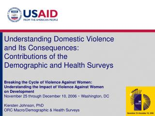 Understanding Domestic Violence  and Its Consequences:  Contributions of the  Demographic and Health Surveys
