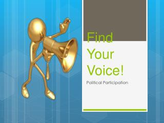 Find Your Voice!
