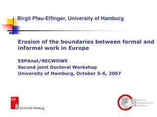 Erosion of the boundaries between formal and informal work in Europe ESPAnet/RECWOWE