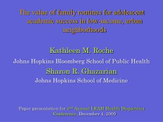The value of family routines for adolescent academic success in low-income, urban neighborhoods