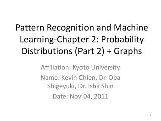 Pattern Recognition and Machine Learning-Chapter 2: Probability Distributions (Part 2) + Graphs