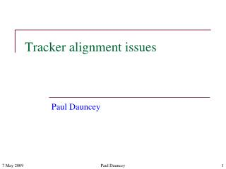 Tracker alignment issues