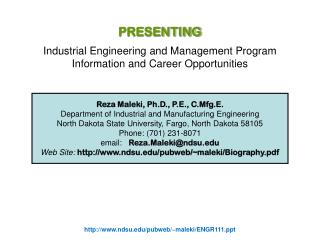 Reza Maleki, Ph.D., P.E., C.Mfg.E. Department of Industrial and Manufacturing Engineering North Dakota State University,
