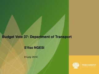 Budget Vote 37: Department of Transport