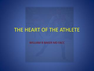 THE HEART OF THE ATHLETE