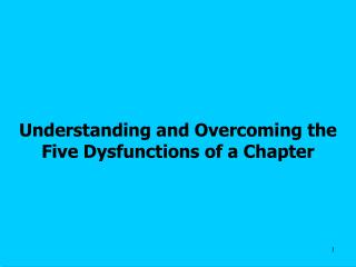 Understanding and Overcoming the Five Dysfunctions of a Chapter