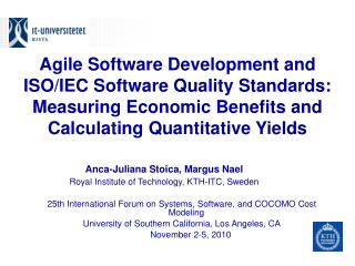 Agile Software Development and ISO/IEC Software Quality Standards: Measuring Economic Benefits and Calculating Quantitat