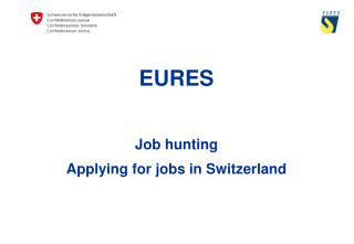 EURES  Job hunting Applying for jobs in Switzerland