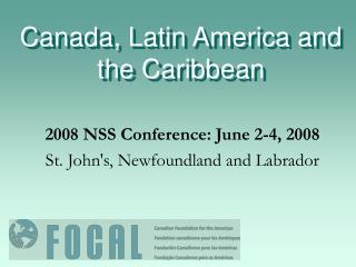 Canada, Latin America and the Caribbean