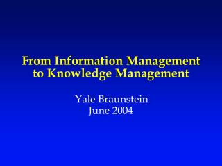 From Information Management to Knowledge Management