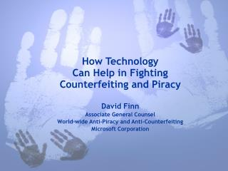 How Technology  Can Help in Fighting Counterfeiting and Piracy