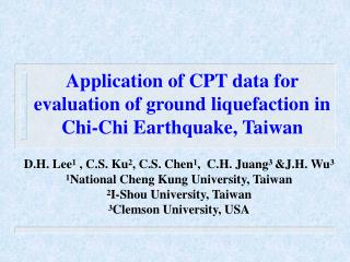 Application of CPT data for evaluation of ground liquefaction in Chi-Chi Earthquake, Taiwan