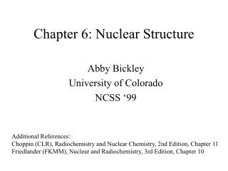 Chapter 6: Nuclear Structure