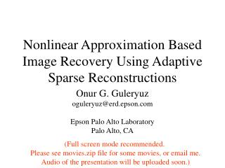 Nonlinear Approximation Based Image Recovery Using Adaptive Sparse Reconstructions