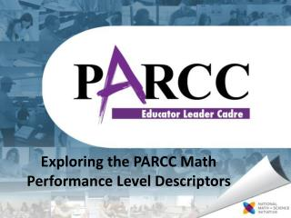 Exploring the PARCC Math Performance Level Descriptors