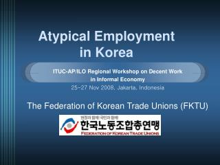 Atypical Employment  in Korea