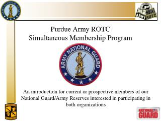 Purdue Army ROTC Simultaneous Membership Program