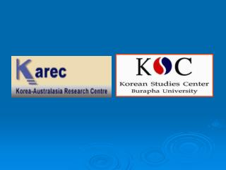 The Survey of  Korean Language Teaching  in Thailand By Asst.Prof.Tassanee Thantawanit Mrs.Chanchala Sivamard Korean Stu