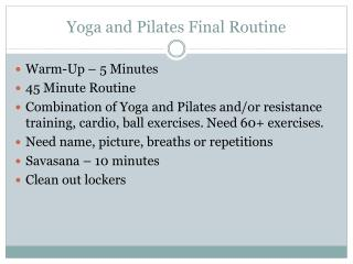 Yoga and Pilates Final Routine