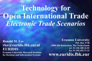 Technology for Open International Trade Electronic Trade Scenarios
