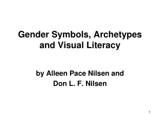 Gender Symbols, Archetypes and Visual Literacy