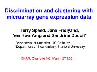 Discrimination and clustering with microarray gene expression data
