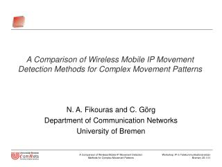 A Comparison of Wireless Mobile IP Movement Detection Methods for Complex Movement Patterns