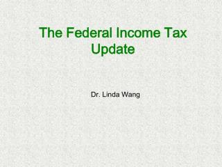 The Federal Income Tax Update